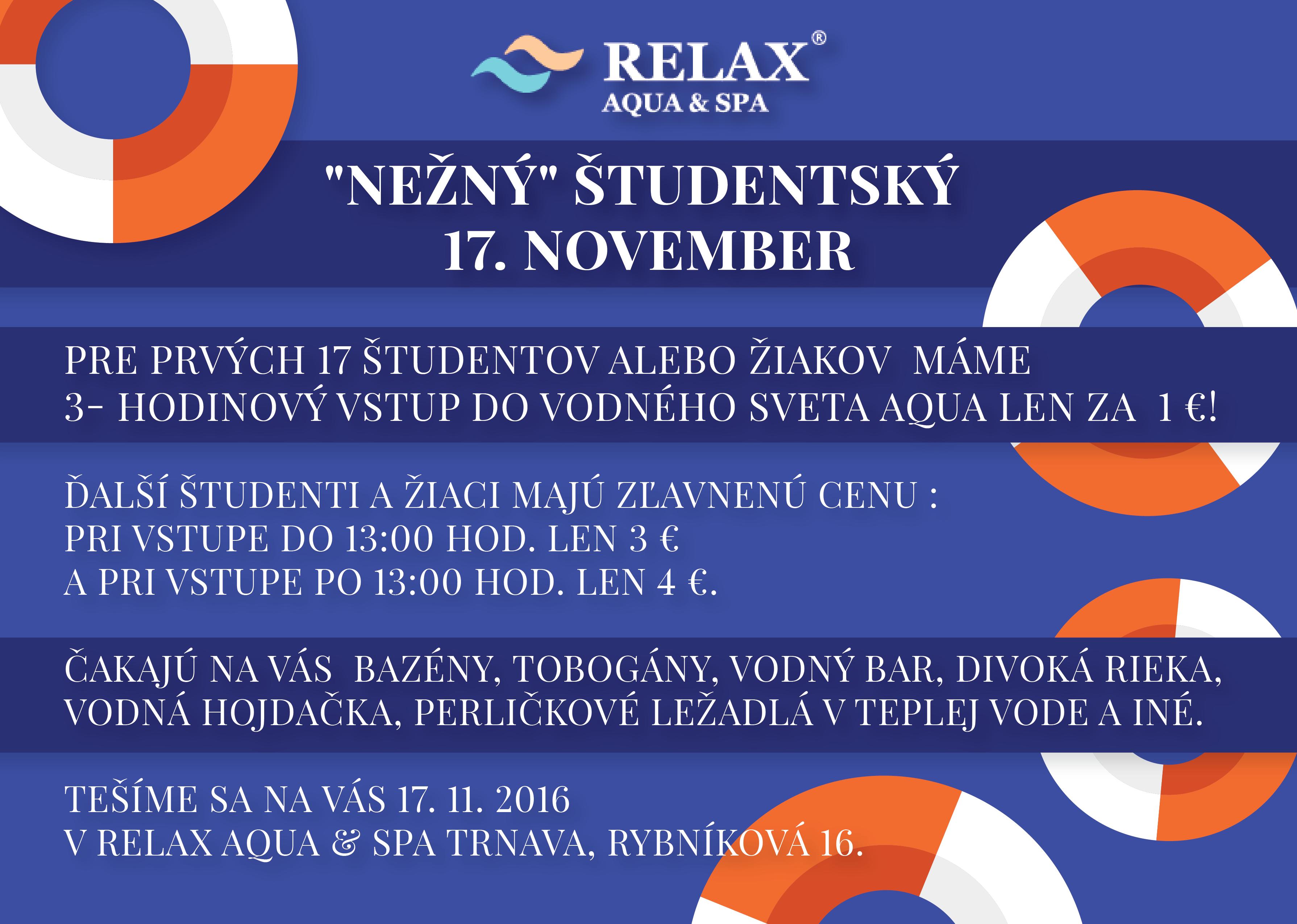 51daf3fb6 ... vstup do vodného sveta AQUA len 1 Eur :-)! Ďalší študenti / žiaci majú  zľavnenú cenu pri vstupe do 13:00 hod. len 3 Eur; po 13:00 hod. len 4 Eur.
